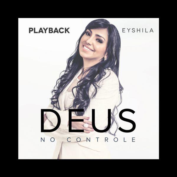 Deus no Controle - Playback